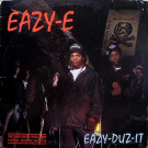 Eazy-E - Eazy-Duz-It - Ruthless Records - SL 57100, Priority Records - SL 57100, Ruthless Records - SL57100, Priority Records - SL57100