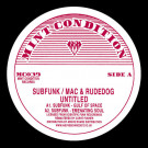 Subfunk / Mac & Rudedog -  Untitled  - Mint Condition - MC039