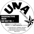 Radioactive Man - Dub Vault Vol. 1 - Una Sound - UNA002