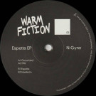 N-Gynn - Espetta EP - Warm Fiction - WF05