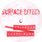 Redshift - Fear / Decay - Surface Effect - SE 02