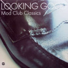 Various - Looking Good - Mod Club Classics - BGP Records - BGP2 153