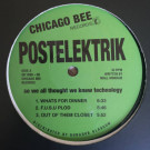 Postelektrik - So We All Thought We Knew Technology - Chicago Bee Records - CB 1988-06