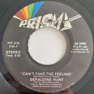 Geraldine Hunt - Can't Fake The Feeling - Prism - PFF-315