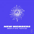 New Members - Deep In The Night EP - Pear - PEAR008