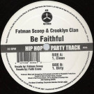 Fatman Scoop & Crooklyn Clan - Be Faithful - AV8 - AV86