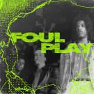 Foul Play - Origins - Sneaker Social Club - SNKRG 001