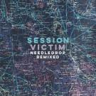 Session Victim - Needledrop Remixed - Night Time Stories - ALNLP59REMIX