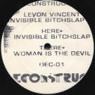 Levon Vincent - Invisible Bitchslap EP - Deconstruct Music - DEC-01