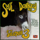 Sugarman 3 - Soul Donkey - Desco Records - DSCD 005