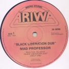 Mad Professor - Black Liberation Dub / Riot In Capetown - Ariwa - ARI 154