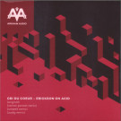 Cri Du Coeur - Erickson On Acid - Arkham Audio - ARKIO003B