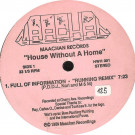 Unknown Artist - House Without A Home - Maachan Records - HWH 001