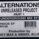 Alternations - Unreleased Project Part 1 (Underground Mix EP) - TNT Records - TNT-08, Freeze Records - TNT-08