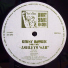 Kenny Hawkes - Ashleys War - Luxury Service Records - DISC 014