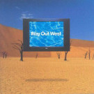 Way Out West - Way Out West - Deconstruction - 74321 501951