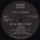 Tony Ransom - In The Name Of Love - Voodoo Records - VOODOO-4