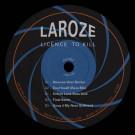 Laroze - Licence To Kill - RTCT Records - RTCT.007