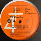 Will Downing - The World Is A Ghetto - 4th & Broadway - WILL 1