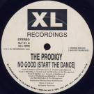 The Prodigy - No Good (Start The Dance) - XL Recordings - XLT 51