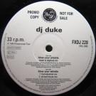 DJ Duke - Blow Your Whistle - FFRR - FXDJ 228