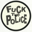 Unknown Artist - Fuck The Police - Illegal Series - ILL001