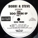 Bobbi & Steve Present Zoo Tribe - The Zoo Tribe EP Vol 1 - Klub Zoo Records - KZ1