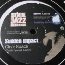 Sudden Impact Featuring Jessica Lauren - Clear Space - Soul Jazz Records - SJR 0016