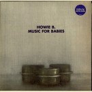 Howie B. - Music For Babies - Polydor - 529464-1
