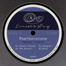 Featherstone - Tunnel Vision - Ernest's Way - ERN002