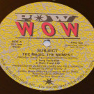 Subject - The Magic, The Moment - Pow Wow Records - PRO 403