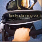 Various - Family Planning Vol. 1 - Main Squeeze - MSQ CD001
