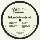 BEFORETHEBEATSBREAK - Get To You EP - Blahh! Records - BABY 1010