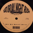 Saturday Night Rush - Relief Ep - Lobster Theremin - LT077
