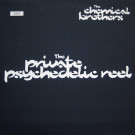The Chemical Brothers - The Private Psychedelic Reel - Freestyle Dust - CHEMST7, Virgin - 7243 8 94734 6 9