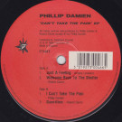 Phillip Damien - Can't Take The Pain EP - Freetown Inc - FTI46T