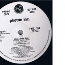 Photon Inc. - Give A Little Love - FFRR - FXDJ 194