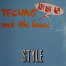 Style - Techno (Rock The House) - New Groove - NG 012