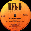 Hip-Hop-Traxx - P.O.W.E.R. (Out Of Sight) / Funkyjazz - Rey-D Records - RD 1957