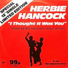 Herbie Hancock - I Thought It Was You / No Means Yes - CBS - S CBS 12 6530