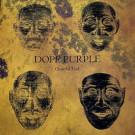 Dope Purple - Grateful End - Riot Season - REPOSELP098, WV Sorcerer Productions - WV 052