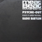 Meat Beat Manifesto - Psyche Out (Remixed By Andrew Weatherall) / Radio Babylon - Play It Again Sam Records - BIAS 182 R