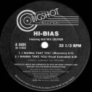 Hi-Bias Featuring Heather Cherron - I Wanna Take You - Bigshot Records - BR-124035