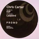 Chris Carter - ESP / Ladybird - Thursday Club Recordings (TCR) - RENN3070