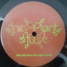 Plant Life - When She Smiles She Lights The Sky - Gut Records - PR12 GUTIN02X