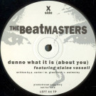 The Beatmasters - Dunno What It Is (About You) - Rhythm King Records - LEFT 44 TP