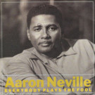 Aaron Neville - Everybody Plays The Fool - A&M Records - AMY 793