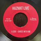 Haz Mat - Dance With Me / 1984 - Papaya Records Detroit - PRD-002