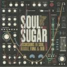 Soul Sugar - Soul Sugar - Excursions In Soul, Reggae, Funk & Dub - Gee Recordings - GEELP002