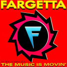 Fargetta - The Music Is Movin' - Marton & Media - MM 002